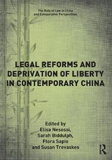 Legal Reforms and Deprivation of Liberty in Contemporary China