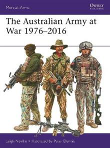 The Australian Army at War 1976-2016