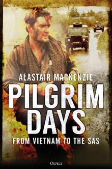 Pilgrim Days: From Vietnam to the SAS