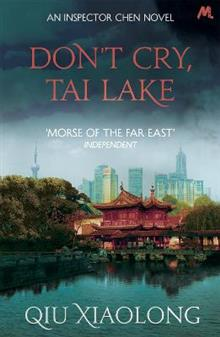 Don't Cry, Tai Lake: Inspector Chen 7