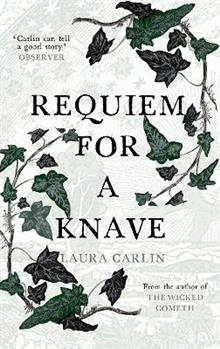 Requiem for a Knave: The new novel by the author of The Wicked Cometh