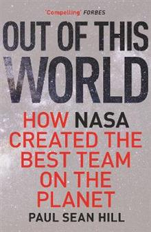 Out of this world: how NASA created the best team on the planet