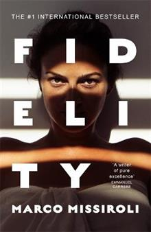 Fidelity: 'The book about infidelity that has shaken up Italy - and is coming to Netflix' (The Times)