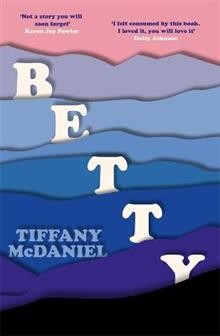 Betty: The International Bestseller