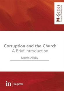 Corruption and the Church: A Brief Introduction