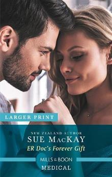 Er Doc's Forever Gift by Sue Mackay - ISBN: 9781489273505