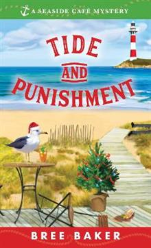 Tide and Punishment: A Seaside Cafe Mystery