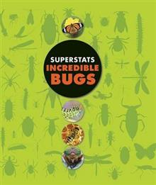 Superstats: Incredible Bugs