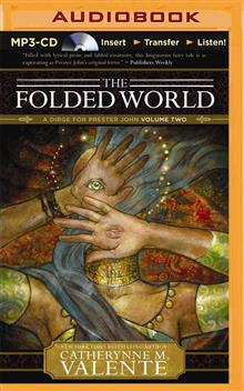 The Folded World: A Dirge for Prester John