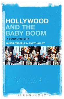 Hollywood and the Baby Boom: A Social History
