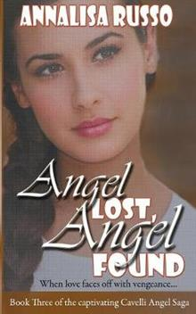 Angel Lost, Angel Found