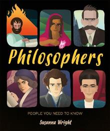 People You Need To Know: Philosophers