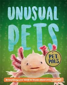 Pet Pals: Unusual Pets