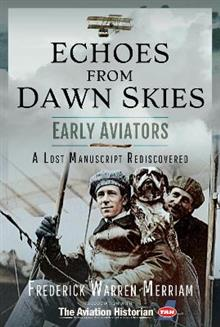 Echoes from Early Aviators: A Lost Manuscript Rediscovered