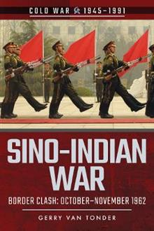 Sino-Indian War: Border Clash: October-November 1962