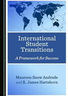 International Student Transitions: A Framework for Success