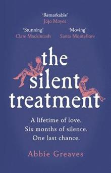 The Silent Treatment: The book everyone is falling in love with