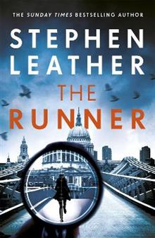 The Runner: The next heart-stopping thriller from bestselling author of the Dan 'Spider' Shepherd series