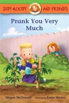 Judy Moody and Friends: Prank You Very Much