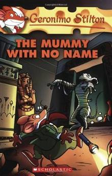 Geronimo Stilton Reporter #4: The Mummy with No Name