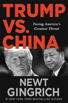 Trump vs. China: Facing America's Greatest Threat