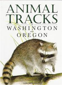 Animal Tracks of Washington and Oregon