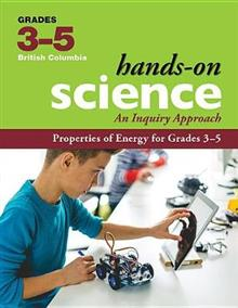 Properties of Energy for Grades 3-5: An Inquiry Approach