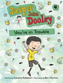 Jasper John Dooley 4: You're in Trouble