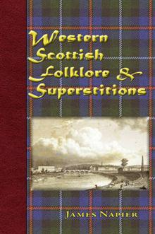 Western Scottish Folklore & Superstitions