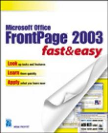 Microsoft Office FrontPage 2003: Fast and Easy