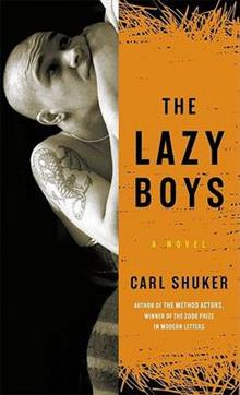 The Lazy Boys: A Novel