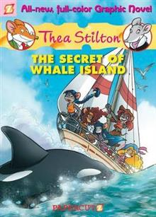 The Secret of Whale Island: Thea Stilton 1