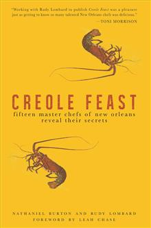 Creole Feast: Fifteen Master Chefs of New Orleans Reveal Their Secrets