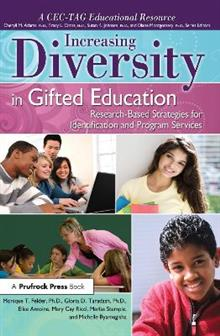 Increasing Diversity in Gifted Education: Research-Based Strategies for Identification and Program Services