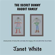 The Secret Bunny Rabbit Family