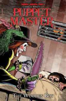 Puppet Master Volume 3: The Wooden Boy