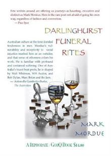 Darlinghurst Funeral Rites/Poems From the South Coast/Phone Poems