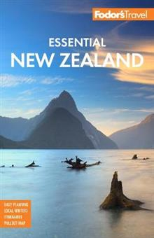 Fodor's Essential New Zealand: Fodor's Travel Guides