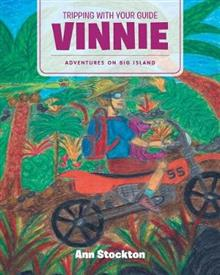 Tripping With Your Guide Vinnie: Adventures on Big Island