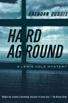 Hard Aground: A Lewis Cole Mystery