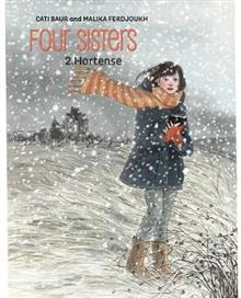 Four Sisters, Vol. 2: Hortense