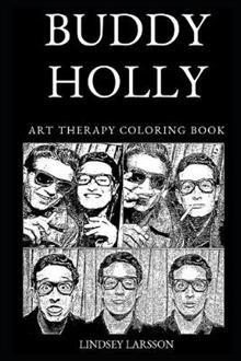Buddy Holly Art Therapy Coloring Book