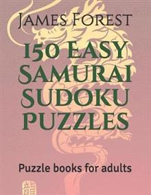 150 Easy Samurai Sudoku Puzzles: Puzzle Books for Adults