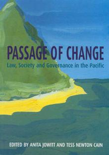 Passage of Change: Law, Society and Governance in the Pacific