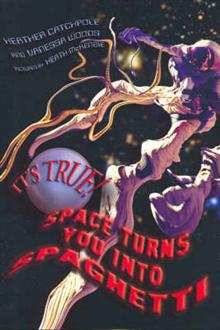 It's True! Space Turns You into Spaghetti (16)