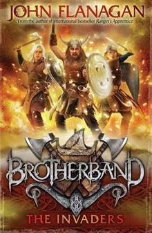 Brotherband 2 The Invaders By John Flanagan Isbn border=