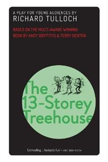 The 13-Storey Treehouse: A play for young audiences