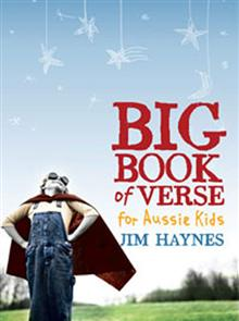 The Big Book of Verse for Aussie Kids