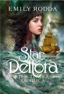 Star of Deltora #3: Towers of Illica