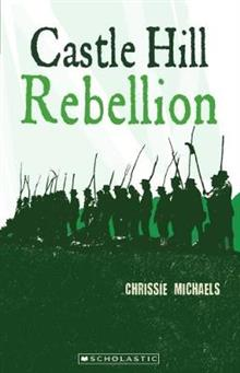 My Australian Story: Castle Hill Rebellion